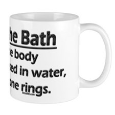 Law of the Bath Small Mug