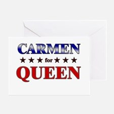 CARMEN for queen Greeting Card