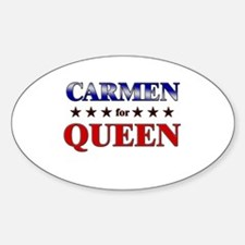 CARMEN for queen Oval Decal