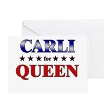 CARLI for queen Greeting Card