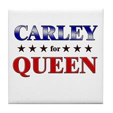 CARLEY for queen Tile Coaster