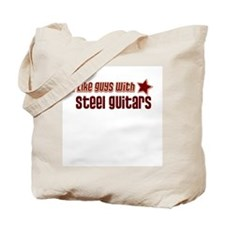 I like guys with Steel Guitar Tote Bag