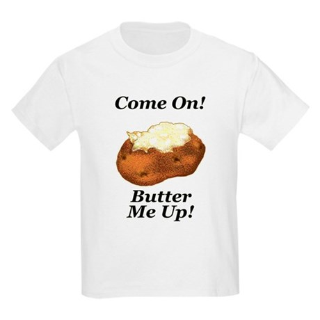 Butter Me Up! Kids T-Shirt