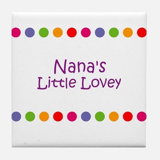 Nana's Little Lovey Tile Coaster