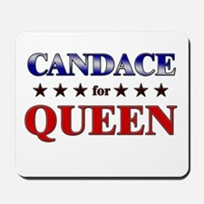 CANDACE for queen Mousepad
