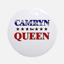 CAMRYN for queen Ornament (Round)