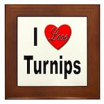 I Love Turnips Framed Tile