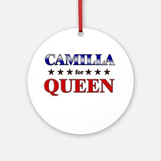 CAMILLA for queen Ornament (Round)