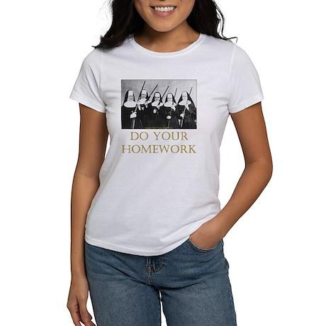Do Your Homework Women's T-Shirt