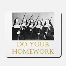 Do Your Homework Mousepad