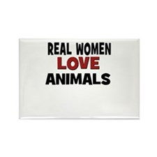 Real Women Love Animals Rectangle Magnet