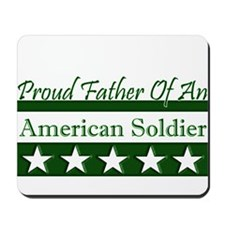 Father of American Soldier Mousepad
