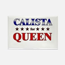 CALISTA for queen Rectangle Magnet