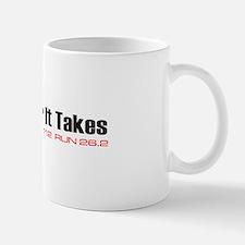 """""""Whatever It Takes"""" Mug"""