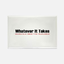 """""""Whatever It Takes"""" Rectangle Magnet (10 pack)"""