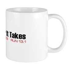 """Whatever It Takes"" Mug"