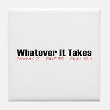 """""""Whatever It Takes"""" Tile Coaster"""