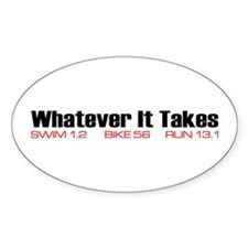 """Whatever It Takes"" Oval Decal"
