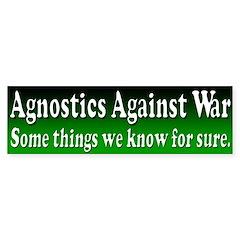 Agnostics Against War Bumper Bumper Sticker