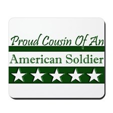 Cousin of American Soldier Mousepad