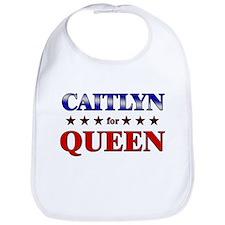 CAITLYN for queen Bib