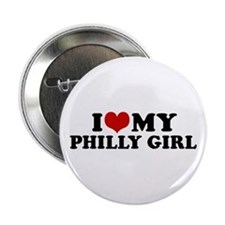 "I Love My Philly Girl 2.25"" Button"