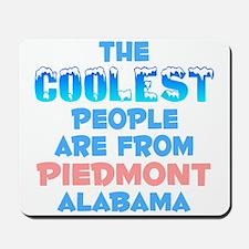 Coolest: Piedmont, AL Mousepad