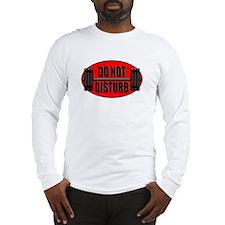 DO NOT DISTURB II Long Sleeve T-Shirt