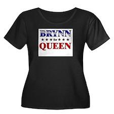 BRYNN for queen T