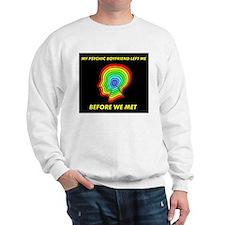 PSYCHIC BOYFRIEND Sweatshirt