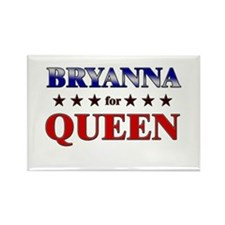 BRYANNA for queen Rectangle Magnet