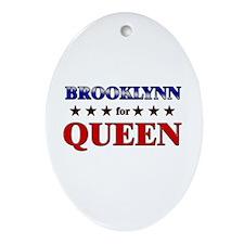 BROOKLYNN for queen Oval Ornament