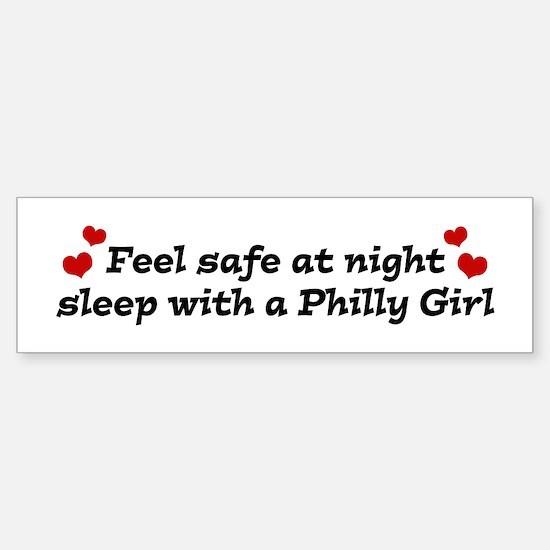 Feel Safe with a Philly Girl Bumper Bumper Bumper Sticker