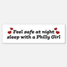 Feel Safe with a Philly Girl Bumper Bumper Stickers