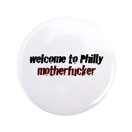"""Welcome to Philly 3.5"""" Button"""