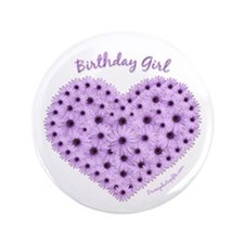 Birthday Girl Flower Heart Button 3.5 inch