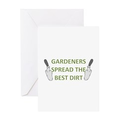 Gardeners spread the best dir Greeting Card