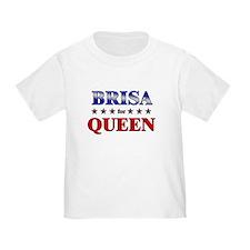 BRISA for queen T