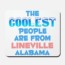 Coolest: Lineville, AL Mousepad