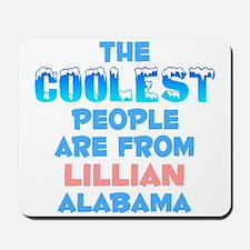 Coolest: Lillian, AL Mousepad