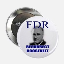 Resurrect Roosevelt Button