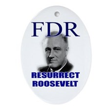 Resurrect Roosevelt Keepsake (Oval)