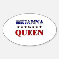 BRIANNA for queen Oval Decal