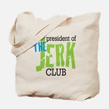 The Jerk Club Tote Bag