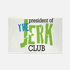 The Jerk Club Rectangle Magnet