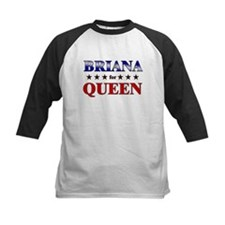 BRIANA for queen Tee