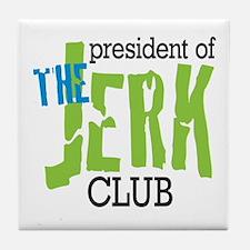 The Jerk Club Tile Coaster