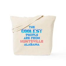 Coolest: Huntsville, AL Tote Bag