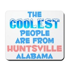 Coolest: Huntsville, AL Mousepad