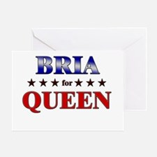 BRIA for queen Greeting Card